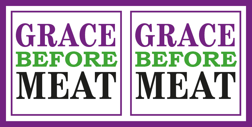 International Women's Day: Grace before Meat