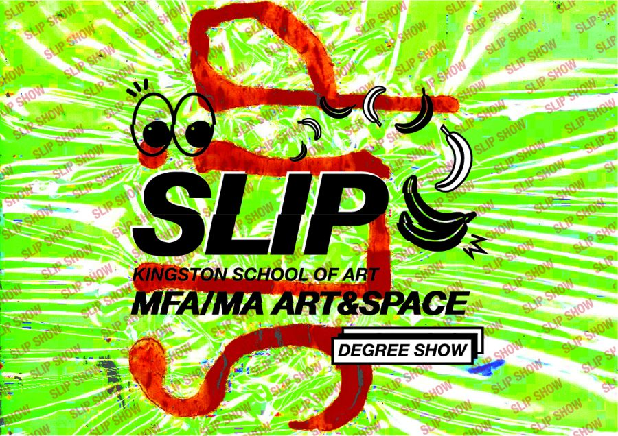 Slip: MFA in Fine Art and MA Art & Space Degree Show